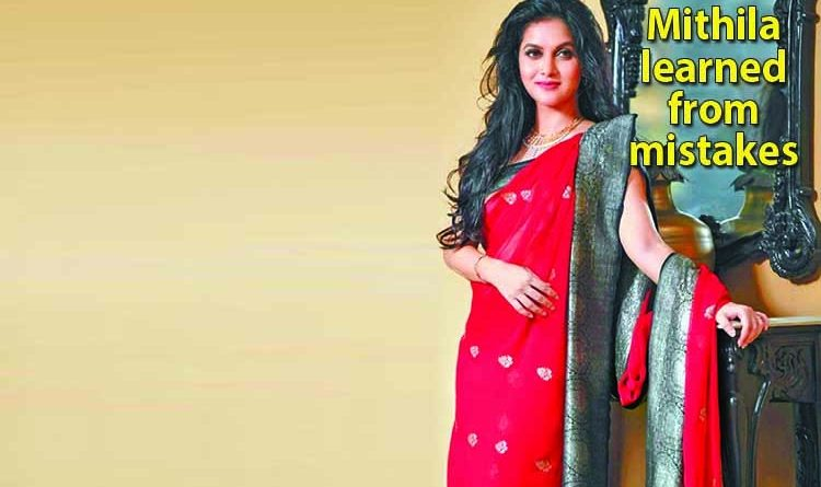 Mithila Leaened From Mistakes | The Asian Age Online, Bangladesh
